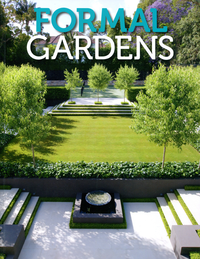 Formal Gardens Bookazine Features Some Of Australias Leading Landscape Designers Including Ian Barker